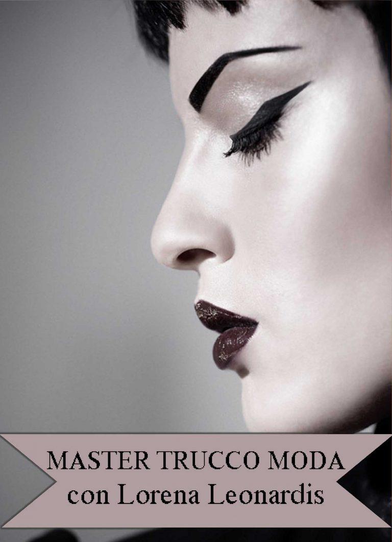 MASTERS di APPROFONDIMENTO di TRUCCO PROFESSIONALE -Master Moda Lorena Leonardis 2